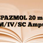 SPAZMOL 20 mg IM/IV/SC Ampul