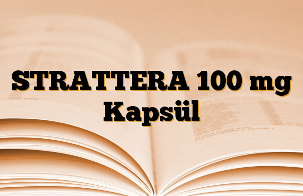 STRATTERA 100 mg Kapsül