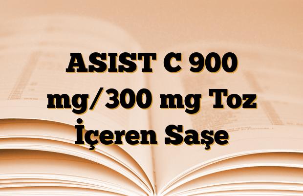 ASIST C 900 mg/300 mg Toz İçeren Saşe