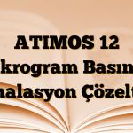 ATIMOS 12 mikrogram Basınçlı İnhalasyon Çözeltisi