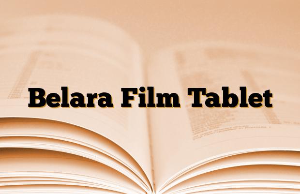 Belara Film Tablet