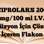 CIPROLAKS 200 mg/100 ml I.V. İnfüzyon İçin Çözelti İçeren Flakon