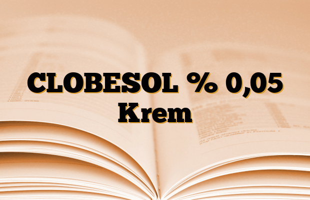 CLOBESOL % 0,05 Krem