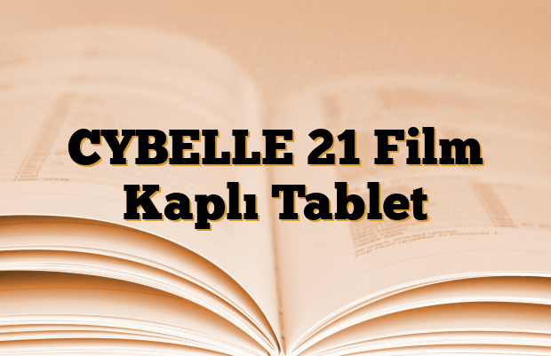 CYBELLE 21 Film Kaplı Tablet