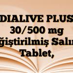 DIALIVE PLUS 30/500 mg Değiştirilmiş Salımlı Tablet,