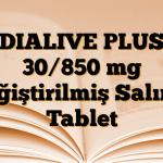 DIALIVE PLUS 30/850 mg Değiştirilmiş Salımlı Tablet