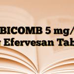 EBICOMB 5 mg/5 mg Efervesan Tablet