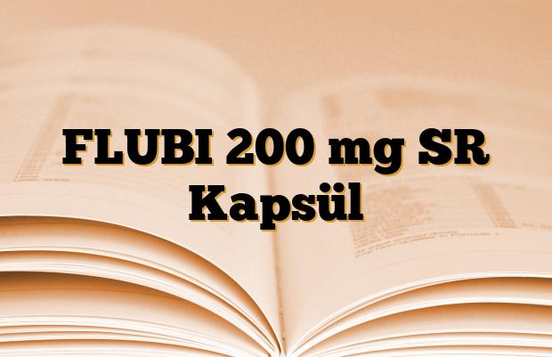 FLUBI 200 mg SR Kapsül