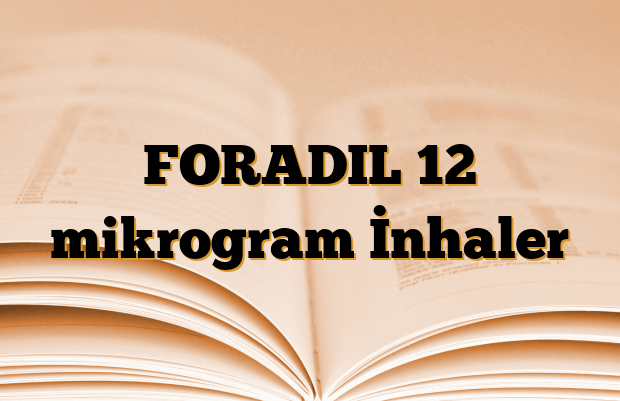 FORADIL 12 mikrogram İnhaler