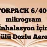 FORPACK 6/400 mikrogram İnhalasyon İçin Ölçülü Dozlu Aerosol