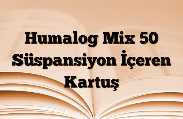 Humalog Mix 50 Süspansiyon İçeren Kartuş
