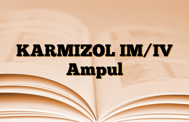 KARMIZOL IM/IV Ampul