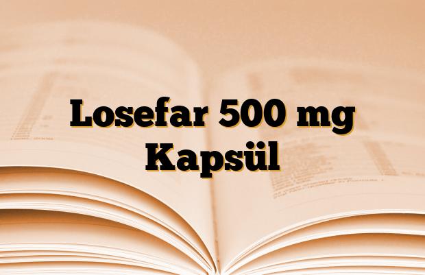 Losefar 500 mg Kapsül