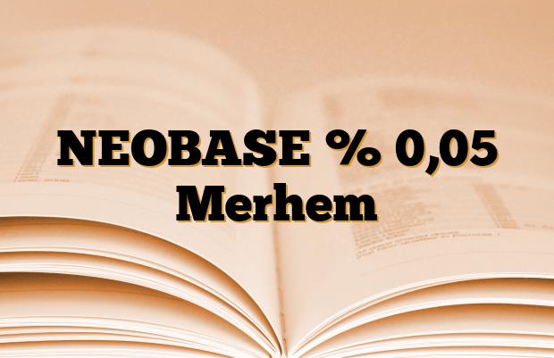 NEOBASE % 0,05 Merhem