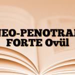 NEO-PENOTRAN FORTE Ovül