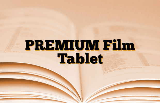 PREMIUM Film Tablet
