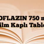 ROFLAZIN 750 mg Film Kaplı Tablet