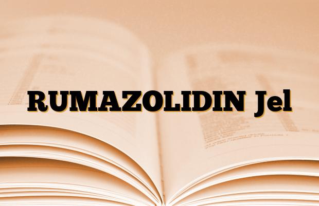 RUMAZOLIDIN Jel