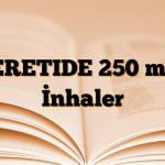 SERETIDE 250 mcg İnhaler