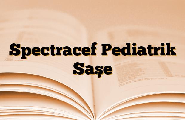 Spectracef Pediatrik Saşe