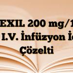 UFEXIL 200 mg/100 ml I.V. İnfüzyon İçin Çözelti