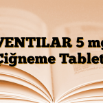 VENTILAR 5 mg Çiğneme Tableti