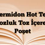Vermidon Hot Tek Dozluk Toz İçeren Poşet