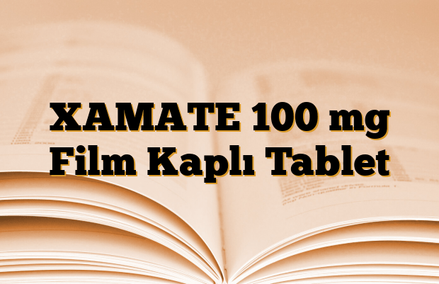 XAMATE 100 mg Film Kaplı Tablet