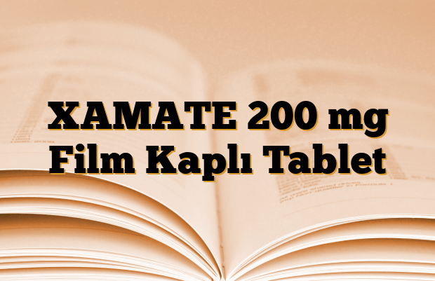 XAMATE 200 mg Film Kaplı Tablet