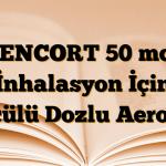 XENCORT 50 mcg İnhalasyon İçin Ölçülü Dozlu Aerosol