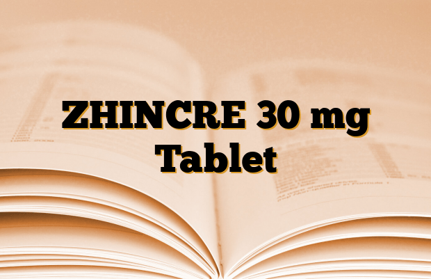 ZHINCRE 30 mg Tablet