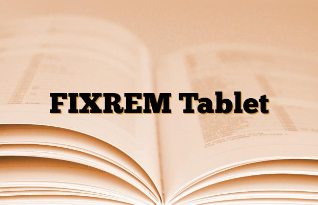 FIXREM Tablet