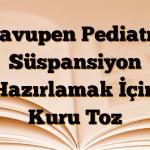 Klavupen Pediatrik Süspansiyon Hazırlamak İçin Kuru Toz