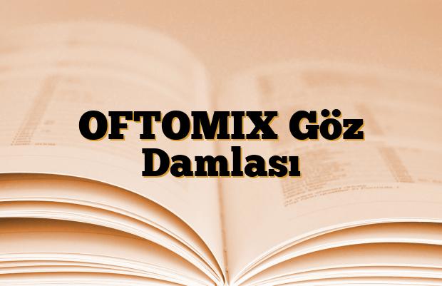 OFTOMIX Göz Damlası