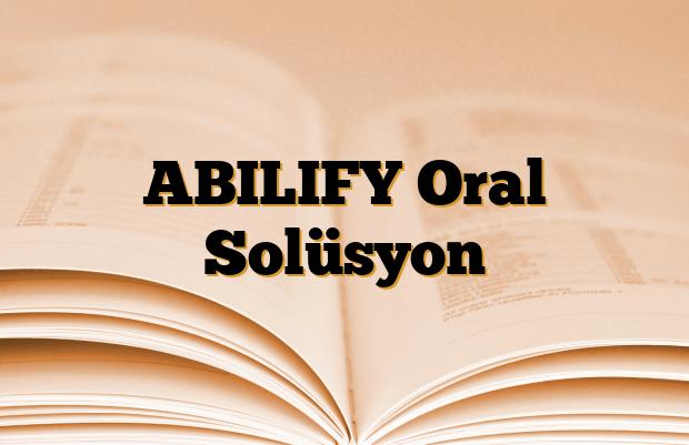 ABILIFY Oral Solüsyon