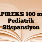 APIREKS 100 mg Pediatrik Süspansiyon
