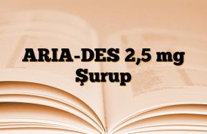 ARIA-DES 2,5 mg Şurup