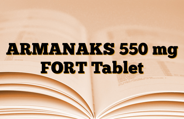 ARMANAKS 550 mg FORT Tablet