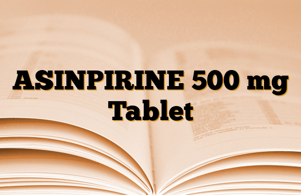 ASINPIRINE 500 mg Tablet