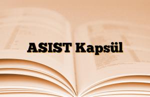 ASIST Kapsül