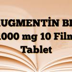 AUGMENTİN BID 1000 mg 10 Film Tablet