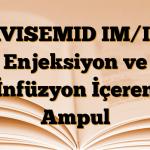 AVISEMID IM/IV Enjeksiyon ve İnfüzyon İçeren Ampul
