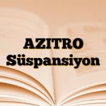 AZITRO Süspansiyon