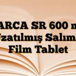 BARCA SR 600 mg Uzatılmış Salımlı Film Tablet