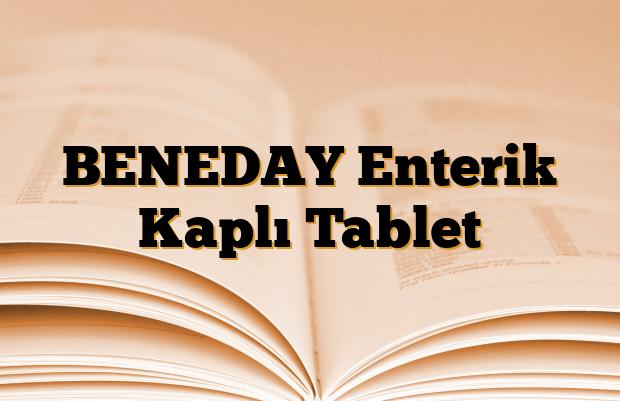 BENEDAY Enterik Kaplı Tablet