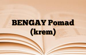 BENGAY Pomad (krem)