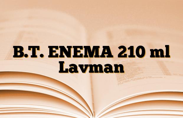 B.T. ENEMA 210 ml Lavman
