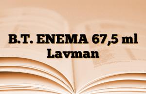 B.T. ENEMA 67,5 ml Lavman