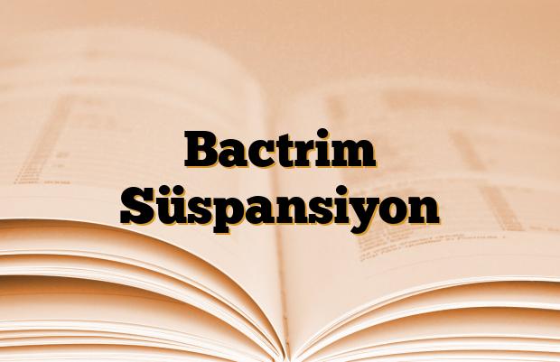 Bactrim Süspansiyon