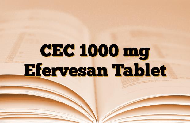 CEC 1000 mg Efervesan Tablet